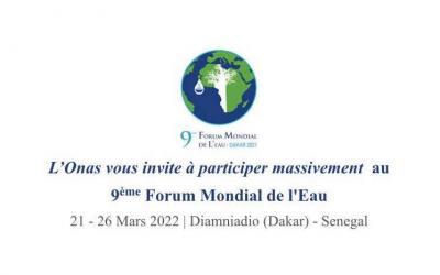 L'Onas vous invite à participer massivement au 9ème Forum Mondial de l'Eau